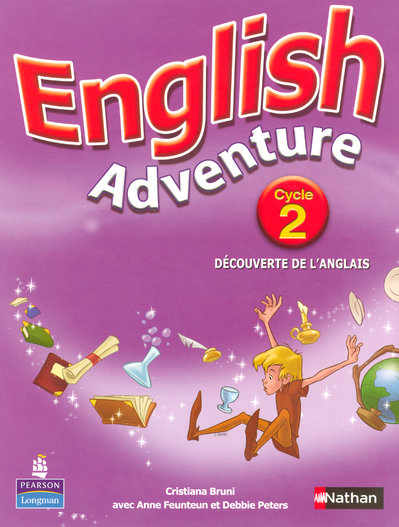 English Adventure ; Cycle 2 ; Livre De L'Eleve