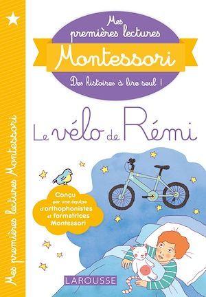 Mes premières lectures Montessori ; le vélo de Rémi