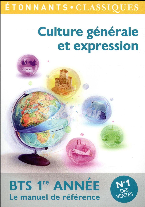 Culture générale et expression ; BTS 1ère année, le manuel de référence