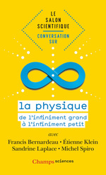 Vente EBooks : Le salon scientifique. Conversation sur la physique  - Sylvestre Huet - Etienne KLEIN - Michel Spiro - Francis Bernardeau - Sandrine Laplace