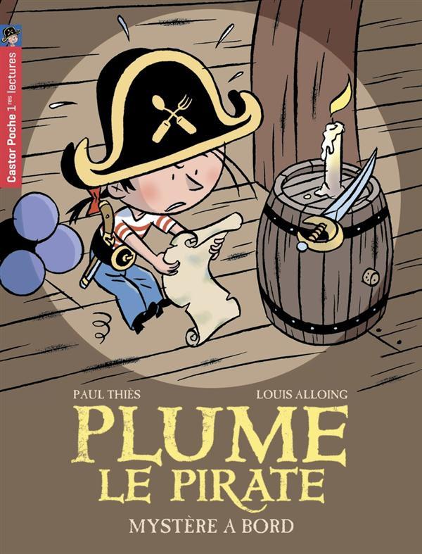 Plume le pirate t.4 ; mystère à bord