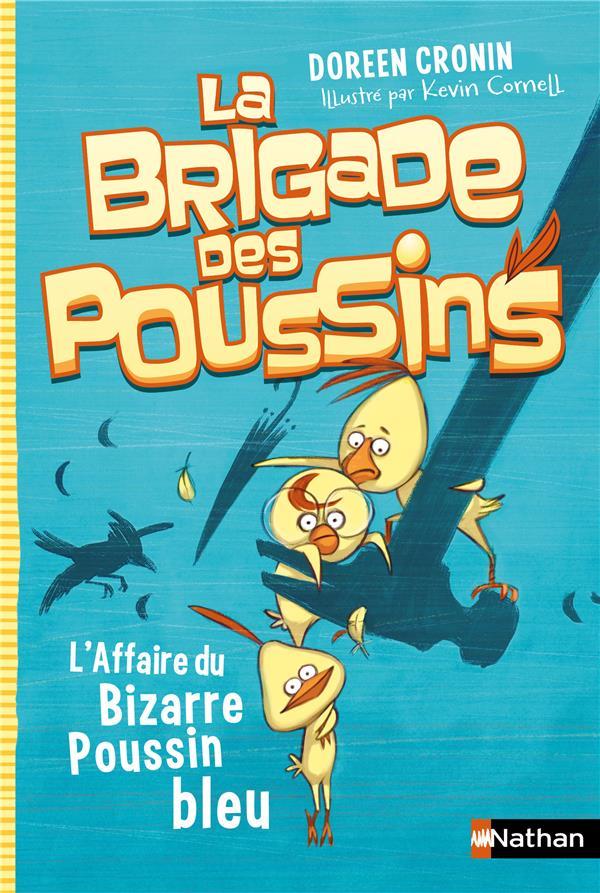 La brigade des poussins T.2 ; l'affaire du bizarre poussin bleu