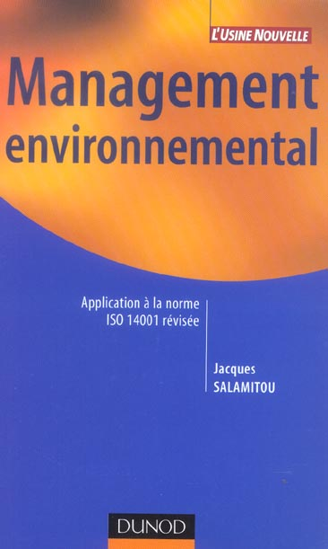 Management Environnemental - Application A La Norme Iso 14001 Revisee