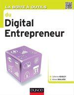 La Boîte à outils du digital entrepreneur  - Adnane Maalaoui - Catherine Headley