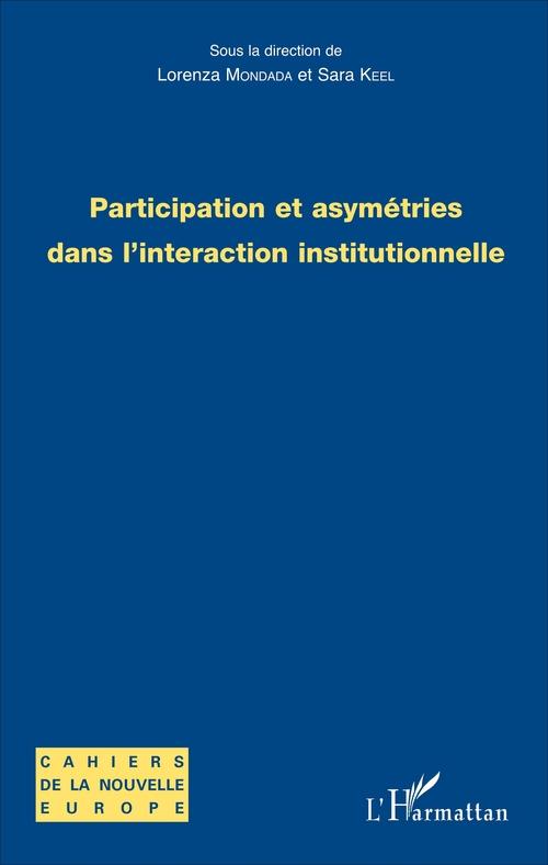 Participation et asymétries dans l'interaction institutionnelle