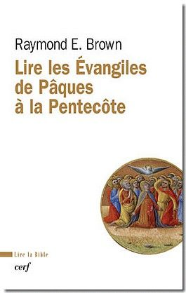 Lire les Évangiles de Pâques à la Pentecôte
