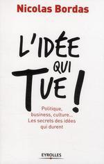 Vente Livre Numérique : L'idée qui tue !  - Nicolas Bordas
