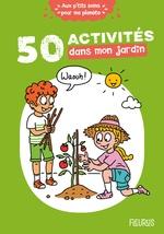 Vente Livre Numérique : 50 activités dans mon jardin  - Cécile Desprairies