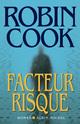 Facteur risque  - Robin Cook