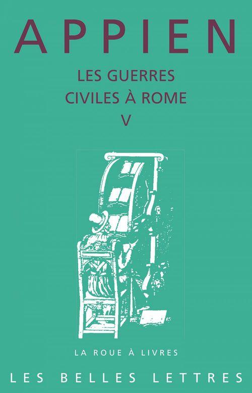 Les guerres civiles à Rome ; livre V