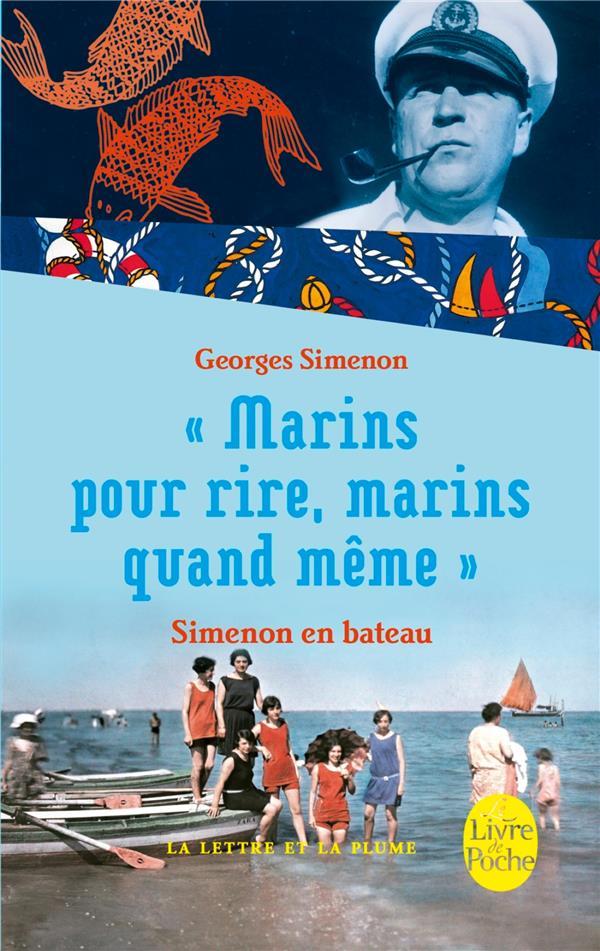 Simenon en bateau ; « marins pour rire, marins quand même »