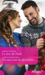 Vente Livre Numérique : Le rêve de Noël - Par une nuit de décembre...  - Carole Mortimer - Sarah Morgan