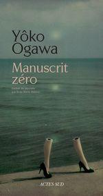 Vente Livre Numérique : Manuscrit zéro  - Yôko Ogawa