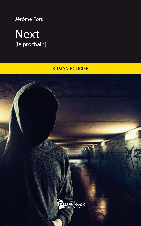 Next  - Jérôme Fort