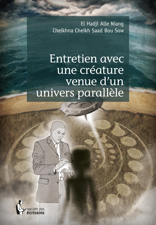 Entretien avec une créature venue d'un univers parallèle