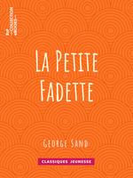 Vente Livre Numérique : La Petite Fadette  - George Sand
