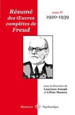 Vente Livre Numérique : Résumé des oeuvres complètes de Freud - Tome IV (1920-1939)  - Céline Masson - Laurence Joseph