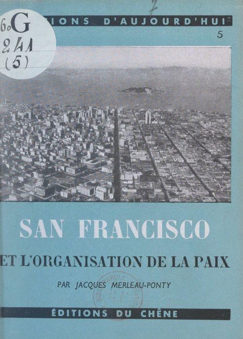 San-Francisco et l'organisation de la paix