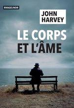 Vente Livre Numérique : Le corps et l'âme  - John Harvey