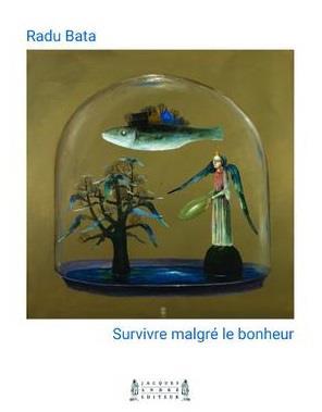 Survivre malgré le bonheur