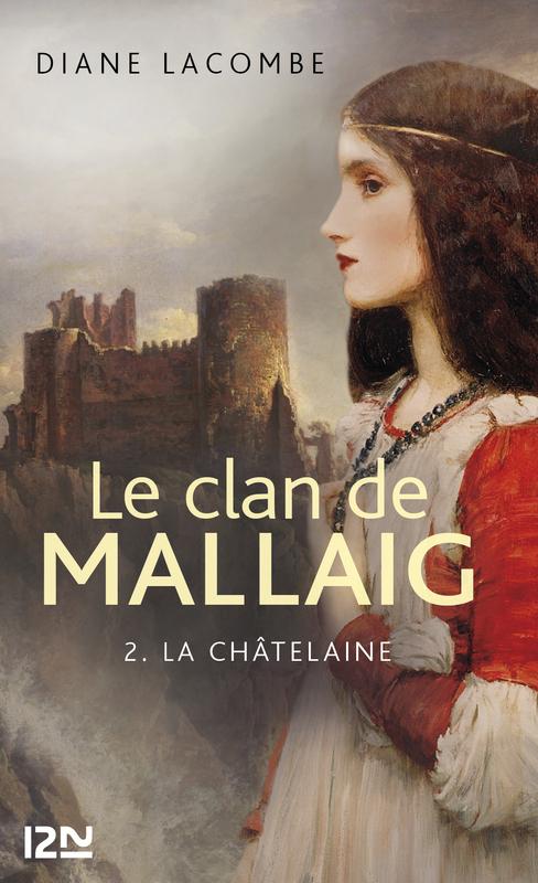 Le clan de Mallaig t.2 ; la châtelaine