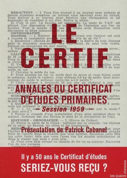Le certif ; annales du certificat d'études primaires session 1959