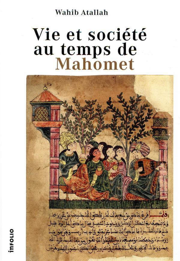 Vie et société au temps de Mahomet