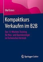 Kompaktkurs Verkaufen im B2B  - Olaf Esters