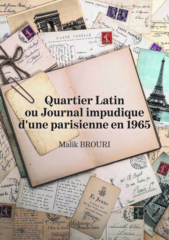 Quartier latin ou journal impudique d'une parisienne en 1965