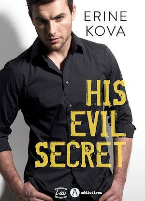 Vente E-Book :                                    His Evil Secret - Erine Kova