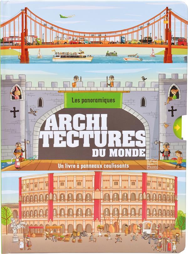 LES PANORAMIQUES  -  ARCHITECTURES DU MONDE