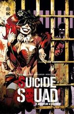Suicide Squad - Tome 3 - Discipline & châtiment