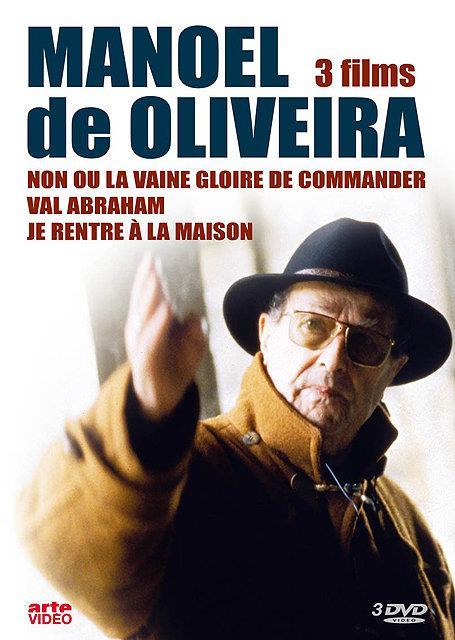 Manoel de Oliveira - 3 films - Non, ou la vaine gloire de commander + Val Abraham + Je rentre à la maison