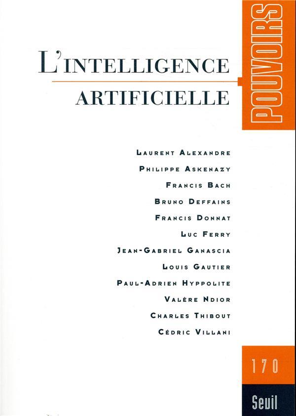 Revue pouvoirs n.170 ; l'intelligence artificielle