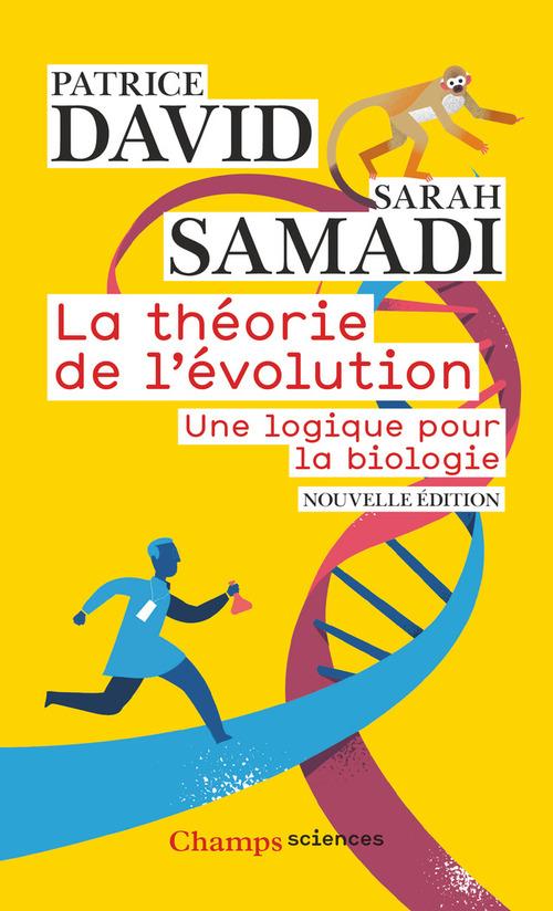 La theorie de l'evolution - une logique pour la biologie