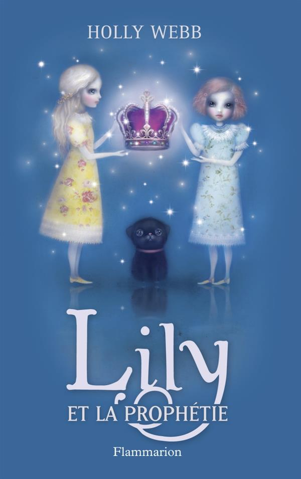 Lily et la prophetie t4