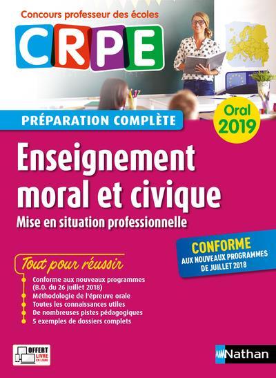 Enseignement moral et civique ; oral ; préparation complète (édition 2019)