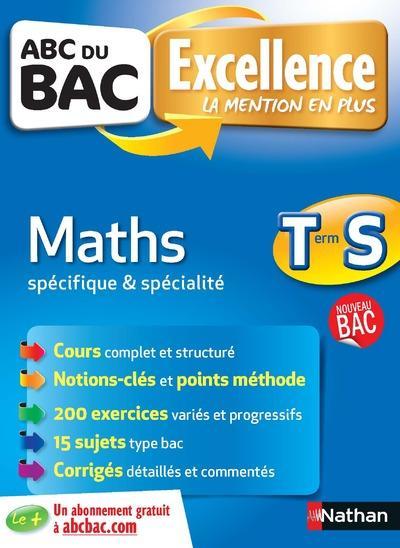 ABC DU BAC EXCELLENCE T.3 ; maths ; terminale S ; spécifique et spécialité