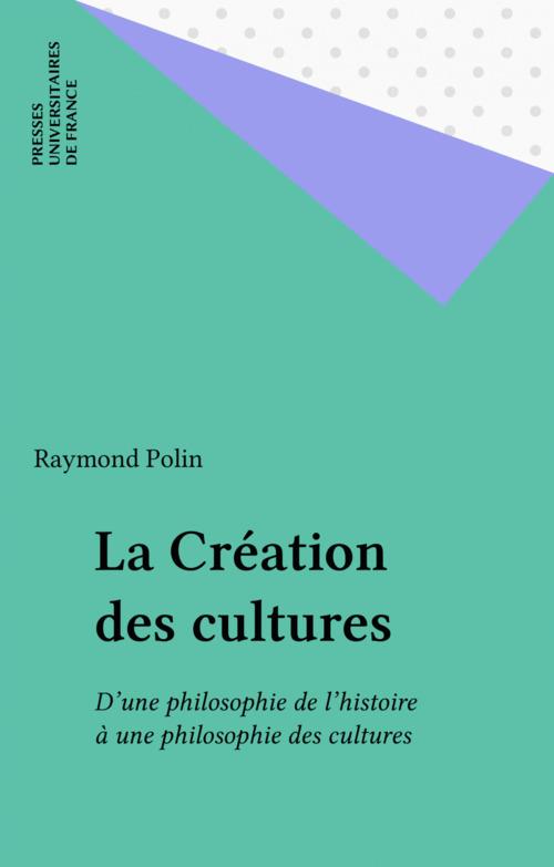 La Création des cultures