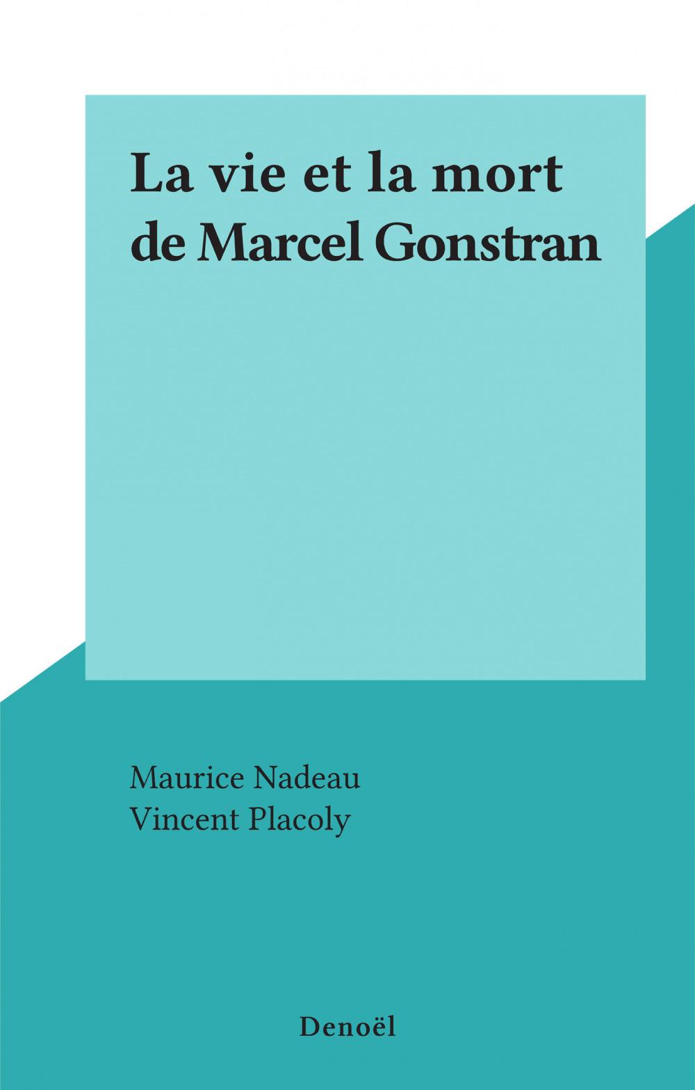 La vie et la mort de Marcel Gonstran