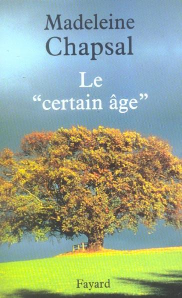 Le  certain age