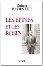 Vente EBooks : Les épines et les roses  - Robert Badinter
