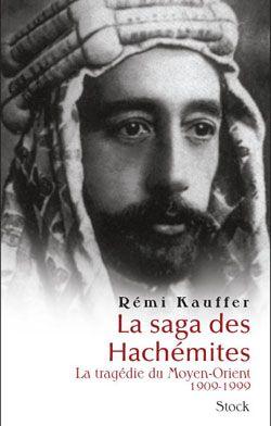 La Saga Des Hachemites