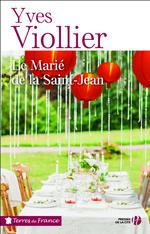 Vente Livre Numérique : Le Marié de la Saint-Jean  - Yves Viollier