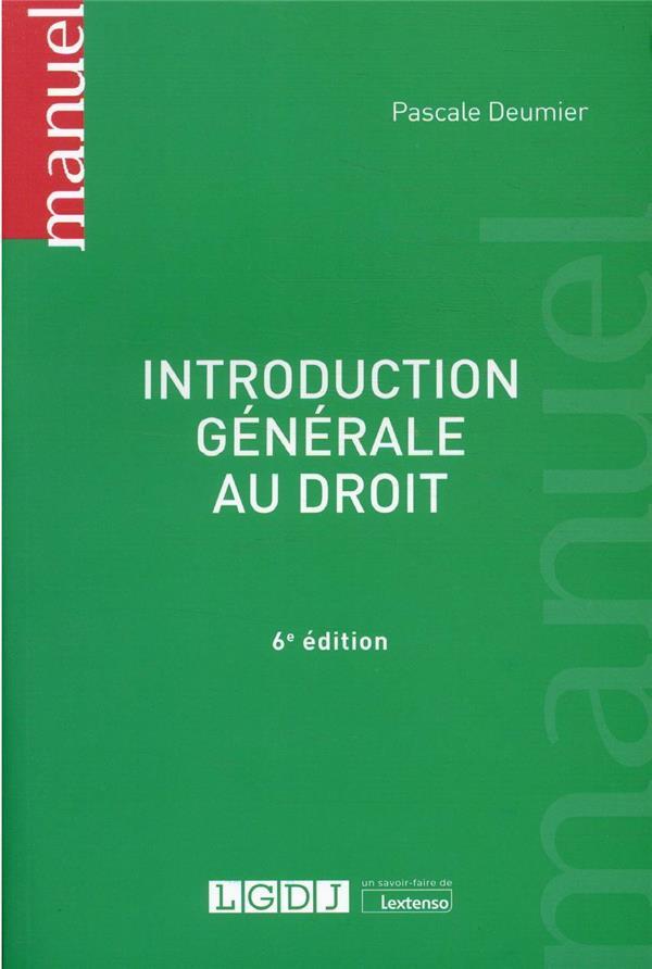 Introduction générale au droit (6e édition)