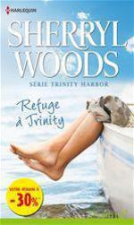 Vente EBooks : Refuge à Trinity  - Sherryl Woods