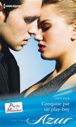 Vente EBooks : Conquise par un play-boy  - Lucy Ellis