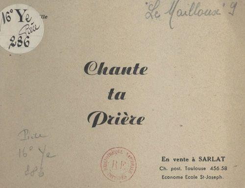 Chante ta prière  - Robert Le Mailloux