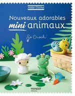 Vente Livre Numérique : Nouveaux adorables mini animaux  - Marie Clesse