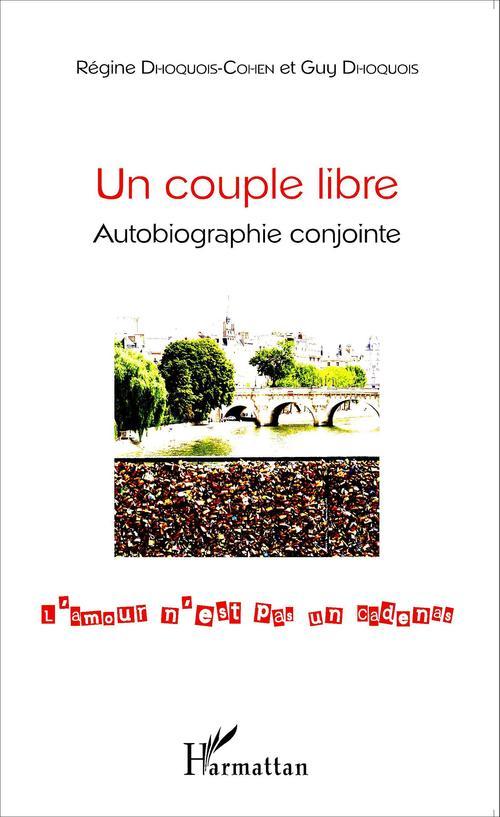 Couple libre ; autobiographie conjointe